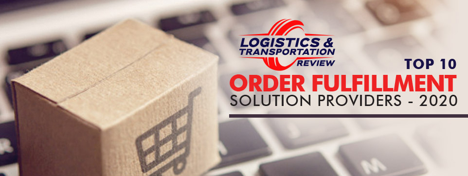 Top 10 Order Fulfillment Solution Companies - 2020